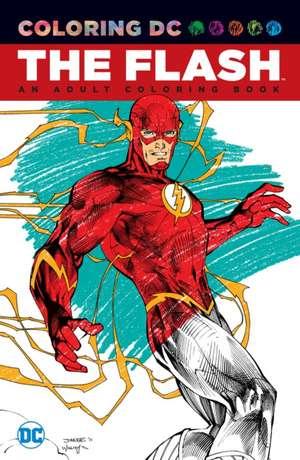 Flash: An Adult Coloring Book de  Various