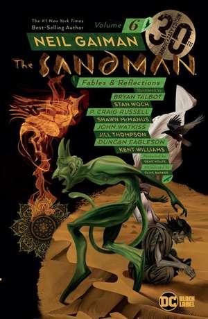 Sandman Volume 6: 30th Anniversary Edition: Fables and Reflections de Neil Gaiman