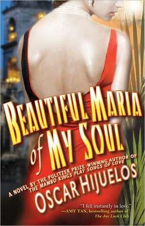 Beautiful Maria of My Soul de Oscar Hijuelos