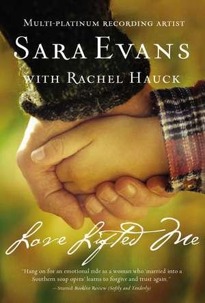 Love Lifted Me de Sara Evans