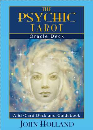 The Psychic Tarot Oracle Cards:  A 65-Card Deck, Plus Booklet! de John Holland