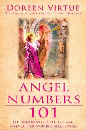 Angel Numbers 101 de Doreen Virtue