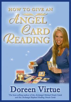 How to Give an Angel Card Reading de Doreen Virtue