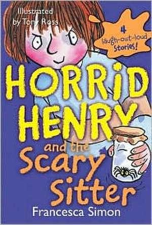 Horrid Henry and the Scary Sitter de Francesca Simon