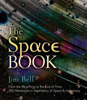 The Space Book de Jim Bell