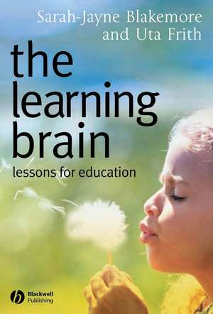 The Learning Brain: Lessons for Education de Sarah–Jayne Blakemore