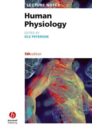 Lecture Notes: Human Physiology de Ole H. Petersen