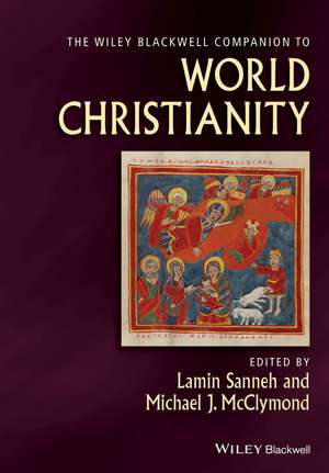 The Wiley Blackwell Companion to World Christianity imagine
