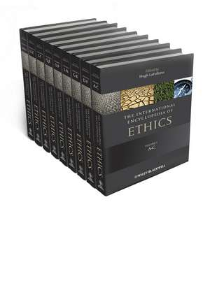 The International Encyclopedia of Ethics