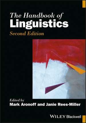 The Handbook of Linguistics, Second Edition
