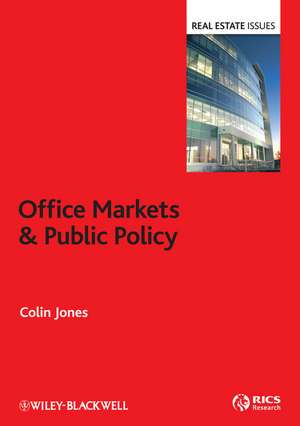 Office Markets and Public Policy