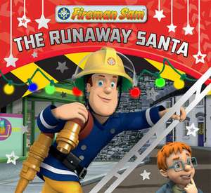 Fireman Sam Christmas Story Library: The Runaway Santa