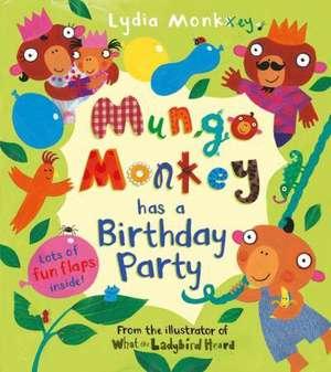 Mungo Monkey Has a Birthday Party