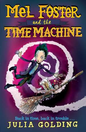 Mel Foster and the Time Machine