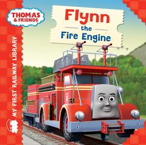 My First Railway Library: Flynn the Fire Engine de  Egmont Publishing UK