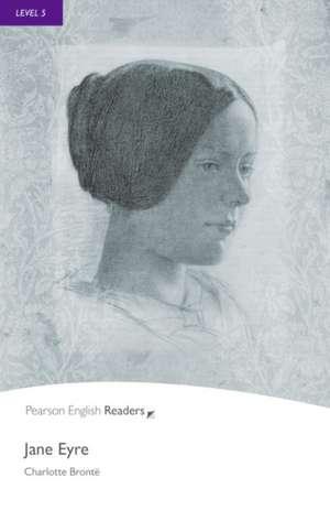 Jane Eyre, Level 5, Penguin Readers:  Achieving the Minimum Core de Charlotte Bronte