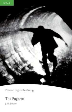 Penguin Readers Level 3 The Fugitive de J M Dillard