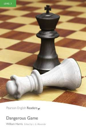Penguin Readers Level 3 Dangerous Game de William Harris