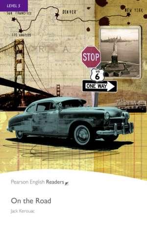 Penguin Readers Level 5 On the Road de Jack Kerouac