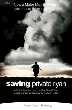 Saving Private Ryan:  His Life and Plays de Max Allan Collins