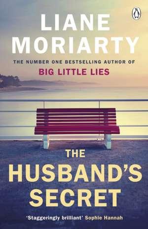The Husband's Secret de Liane Moriarty