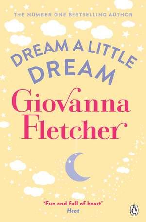 Dream a Little Dream de Giovanna Fletcher
