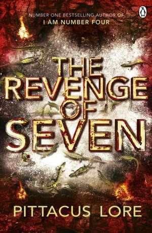 The Revenge of Seven: Lorien Legacies Book 5 de Pittacus Lore