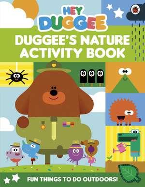 Hey Duggee: Duggee's Nature Activity Book