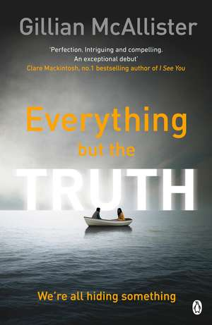 Everything but the Truth de Gillian McAllister