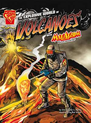 The Explosive World of Volcanoes
