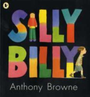 Silly Billy de Anthony Browne