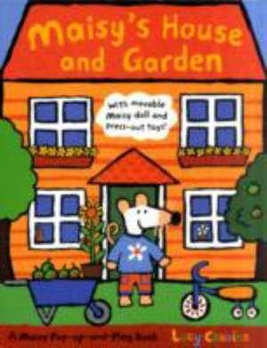 Maisy's House and Garden
