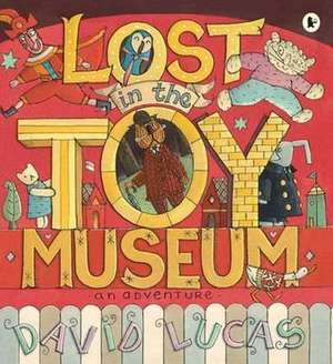 Lost in the Toy Museum