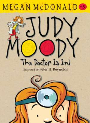 Judy Moody: The Doctor is In! de Megan McDonald