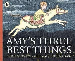 Pearce, P: Amy's Three Best Things de Philippa Pearce