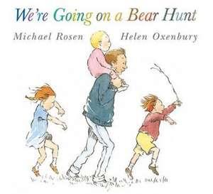 Rosen, M: We're Going on a Bear Hunt/Ann. Ed.