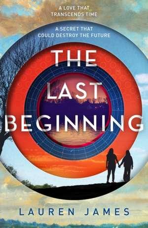 The Last Beginning de Lauren James