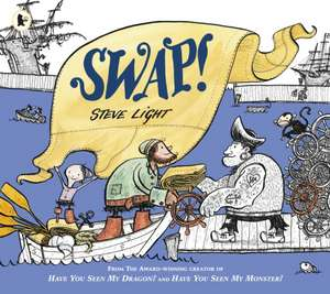 Light, S: Swap! de Steve Light