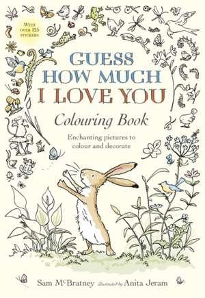 Guess How Much I Love You Colouring Book de Sam McBratney