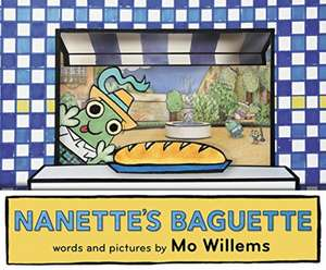 Nanette's Baguette de Mo Willems