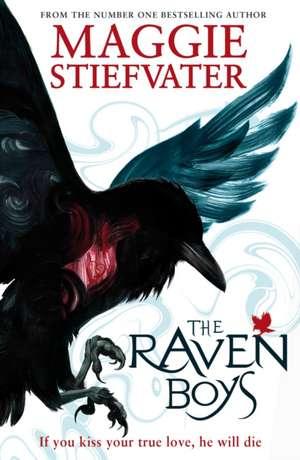 The Raven Boys de Maggie Stiefvater