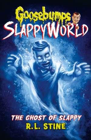 The Ghost of Slappy de R. L. Stine