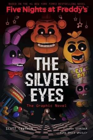 Five Nights at Freddies: The Silver Eyes de Scott Cawthorn