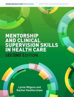 Mentorship and Clinical Supervision Skills in Health Care imagine