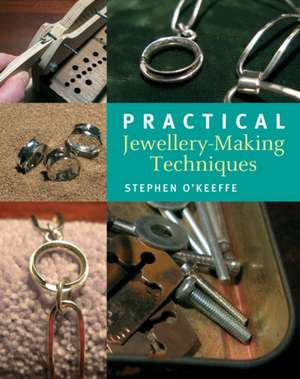 Practical Jewellery-Making Techniques