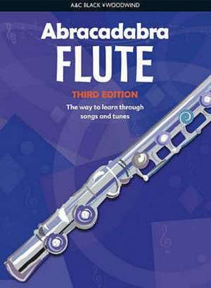 Abracadabra Flute (Pupil's book): The Way to Learn Through Songs and Tunes