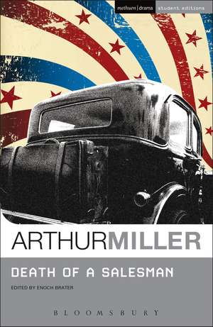 Death of a Salesman. Student Edition de Arthur Miller