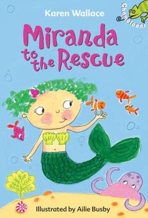 Miranda to the Rescue