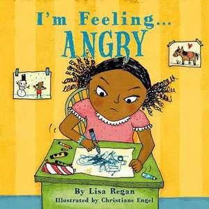 I'm Feeling Angry