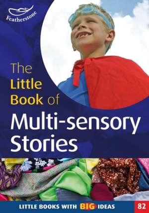 Little Book of Multi-sensory stories imagine